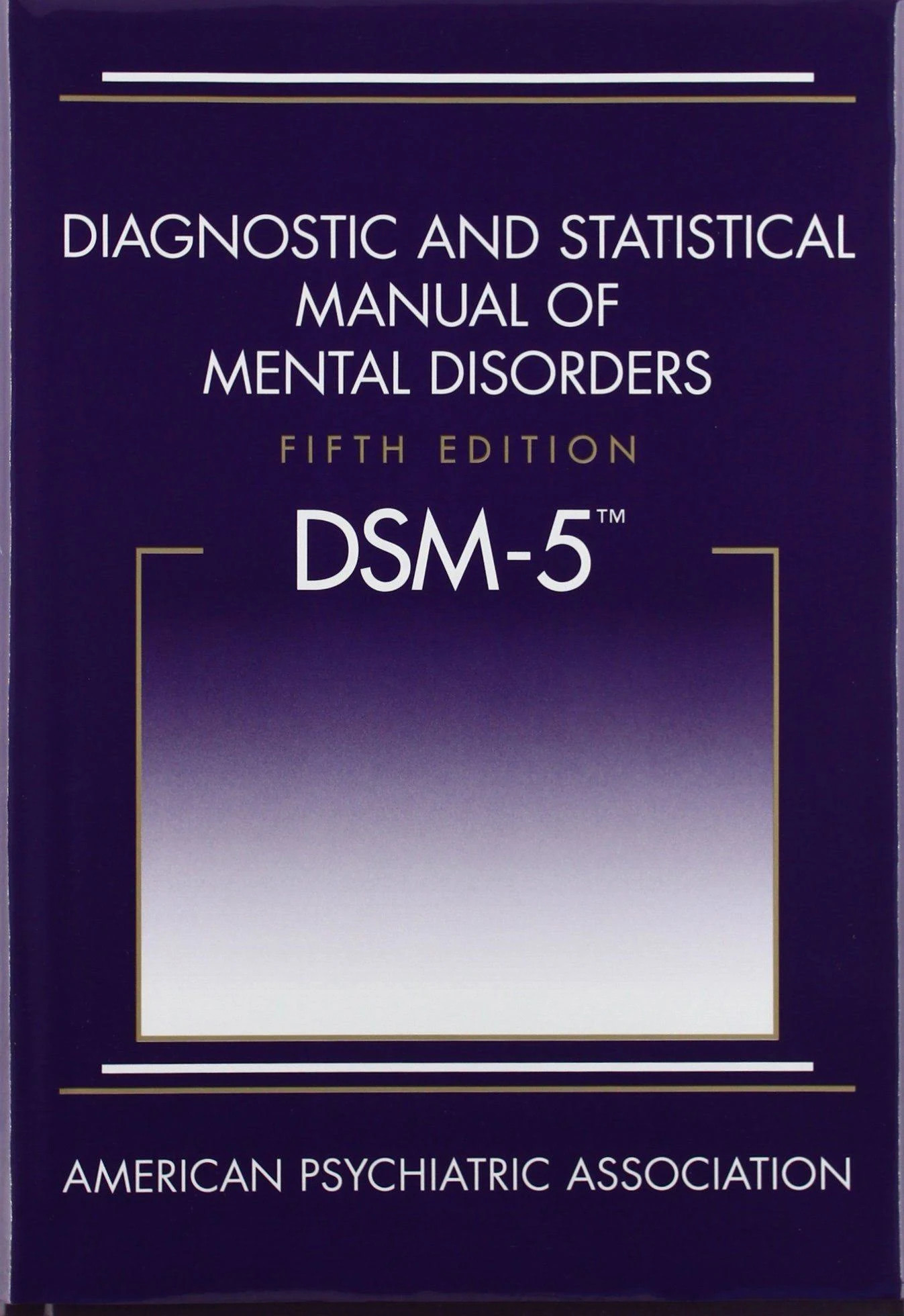 Diagnostic and Statistical Manual of Mental Disorders, 5th Edition