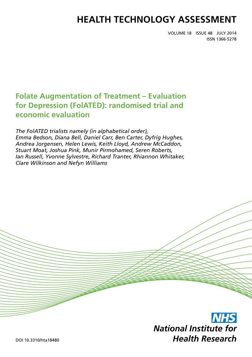 Folate Augmentation of Treatment Evaluation for Depression (FolATED) randomised trial and economic evaluation Health Technol Assess