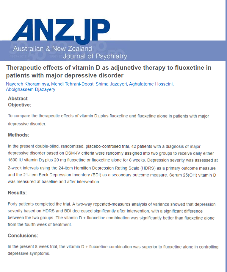 Therapeutic effects of vitamin D as adjunctive therapy to fluoxetine in patients with major depressive disorder Aust N Z J Psychiatry Micronutrients Research