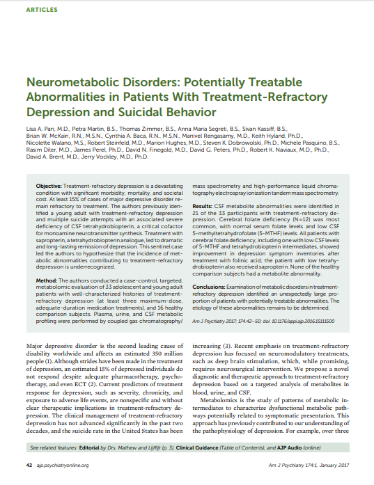 Neurometabolic disorders potentially treatable abnormalities in patients with treatment refractory depression[4480]